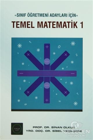 Sınıf Öğretmeni Adayları İçin Temel Matematik 1