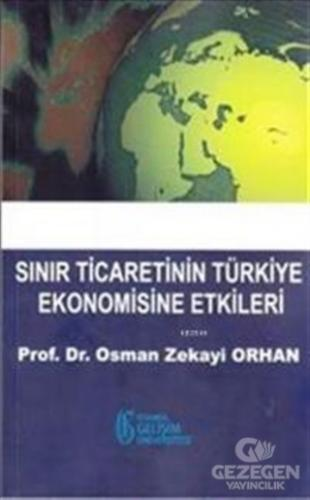 Sınır Ticaretinin Türkiye Ekonomisine Etkileri