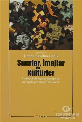 Sınırlar, İmajlar ve Kültürler
