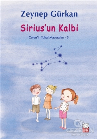 Sirius'un Kalbi - Ceren'in Tuhaf Maceraları 3