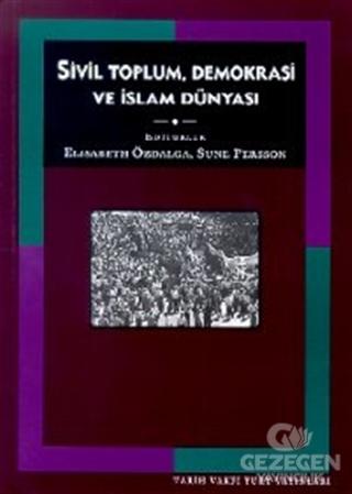 Sivil Toplum, Demokrasi ve İslam Dünyası