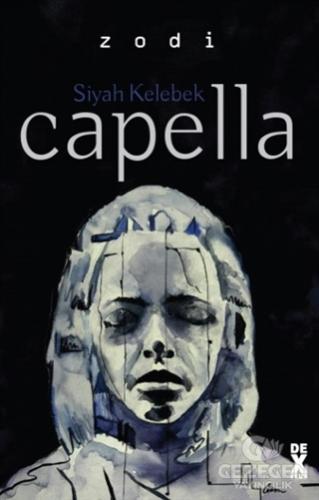 Siyah Kelebek 2: Capella