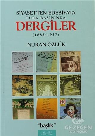 Siyasetten Edebiyata Türk Basınında Dergiler