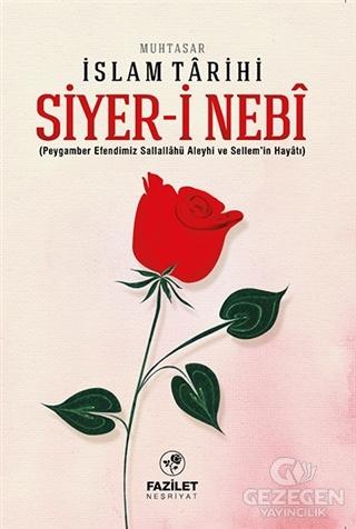 Siyer-i Nebi - Muhtasar İslam Tarihi