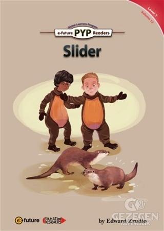 Slider - PYP Readers Level: 3 Volume: 12