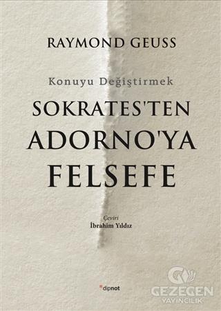 Sokrates'ten Adorno'ya Felsefe