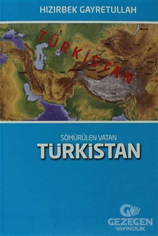 Sömürülen Vatan: Türkistan