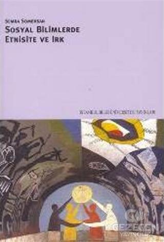 Sosyal Bilimlerde Etnisite ve Irk