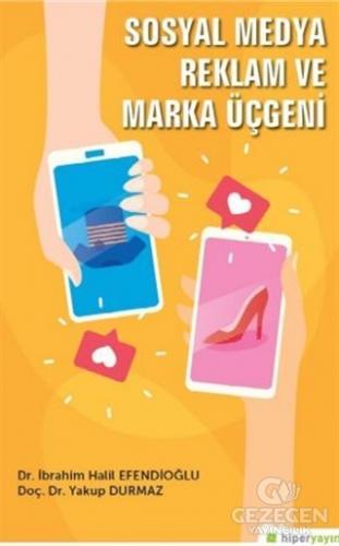 Sosyal Medya Reklam ve Marka Üçgeni