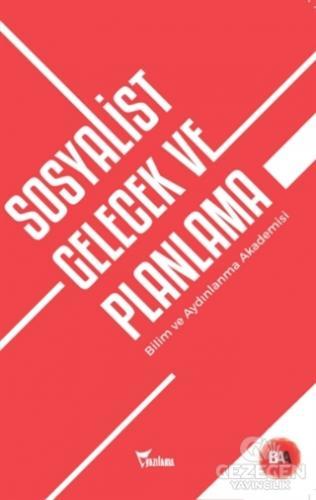 Sosyalist Gelecek ve Planlama