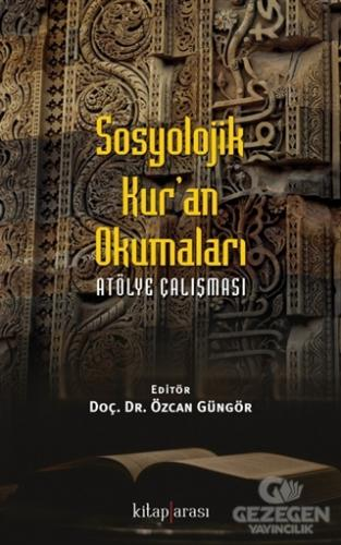 Sosyolojik Kur'an Okumaları