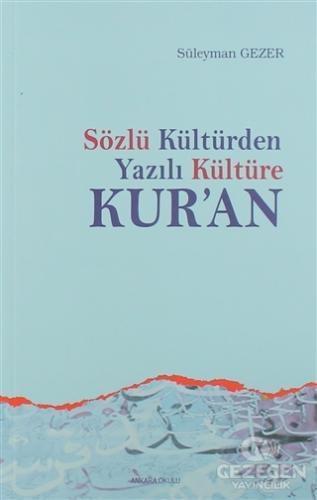 Sözlü Kültürden Yazılı Kültüre Kur'an