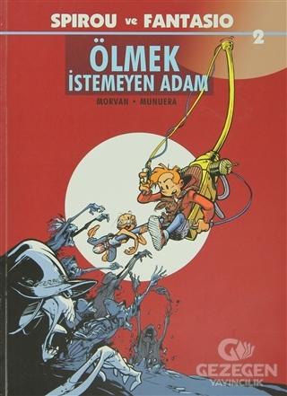 Spirou ve Fantasio 2 - Ölmek İstemeyen Adam
