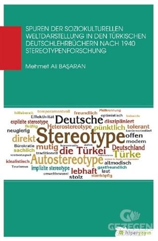 Spuren Der Soziokul Turellen Weldaastellung In Den Türkischen Deutschlehrbüchern Nach 1940 Stereotypenforschung