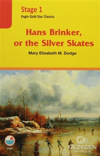 Stage 1 - Hans Brinker or The Silver Skates