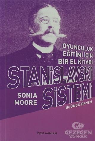 Stanislavski Sistemi Oyunculuk Eğitimi İçin Bir El Kitabı