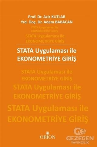 STATA Uygulaması ile Ekonometriye Giriş