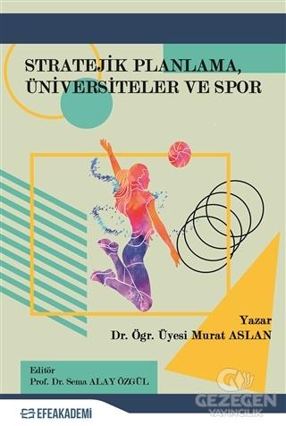 Stratejik Planlama Üniversiteler ve Spor