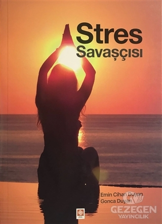 Stres Savaşçısı