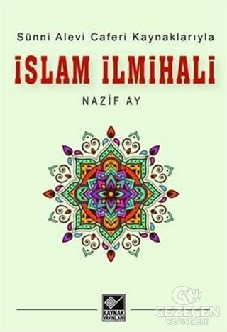 Sünni Alevi Caferi Kaynaklarıyla İslam İlmihali