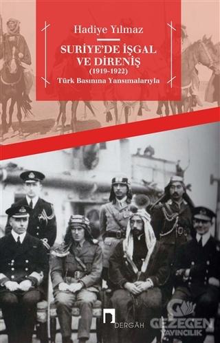 Suriye'de İşgal ve Direniş (1919 - 1922)