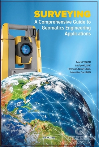 Surveying A Comprehensive Guide To Geomatics Engineering Applications