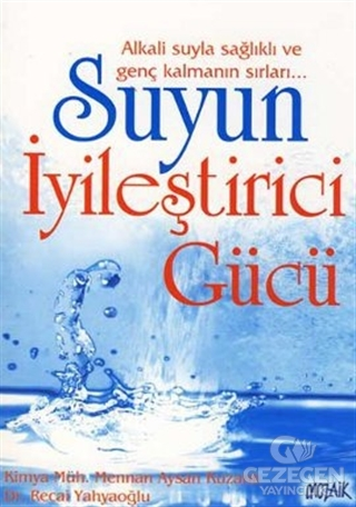 Suyun İyileştirici Gücü