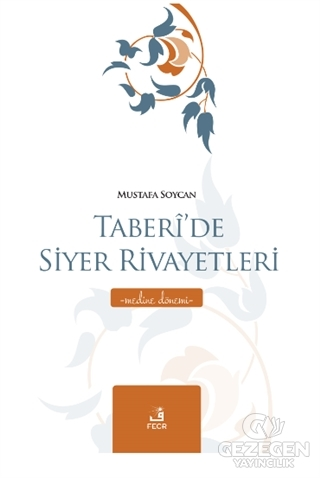 Taberi'de Siyer Rivayetleri - Medine Dönemi