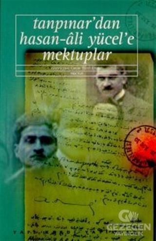 Tanpınar'dan Hasan-Ali Yücel'e Mektuplar