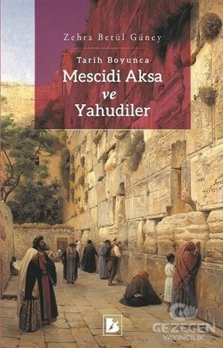 Tarih Boyunca Mescidi Aksa ve Yahudiler