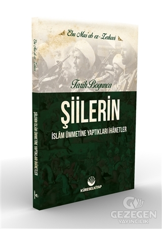 Tarih Boyunca Şiilerin İslam Ümmetine Yaptıkları İhanetler