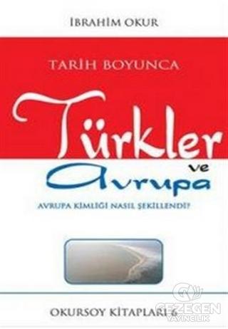 Tarih Boyunca Türkler ve Avrupa
