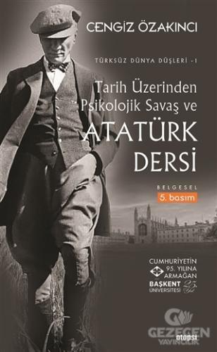Tarih Üzerinden Psikolojik Savaş Ve Atatürk Dersi