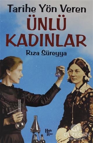 Tarihe Yön Veren Ünlü Kadınlar