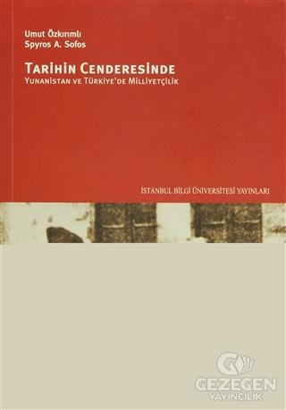 Tarihin Cenderesinde Yunanistan ve Türkiye'de Milliyetçilik
