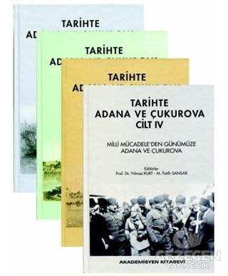 Tarihte Adana Ve Çukurova (4 Cilt Takım)