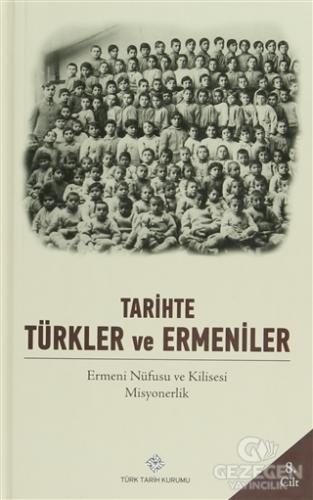 Tarihte Türkler ve Ermeniler Cilt: 8