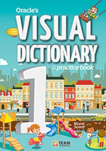 Team Elt Oracle's Visual Dictionary 1 & Practice Book
