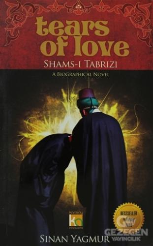 Tears Of Love Shams-I Tabrızı