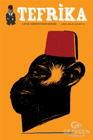 Tefrika 2 Aylık Edebiyat Mizah Dergisi Sayı: 15 Kasım-Aralık 2016