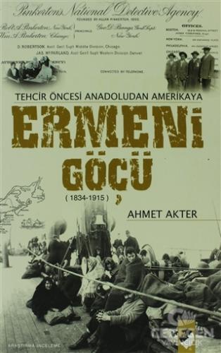 Tehcir Öncesi Anadoludan Amerikaya Ermeni Göçü