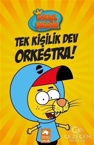 Tek Kişilik Dev Orkestra - Kral Şakir 1