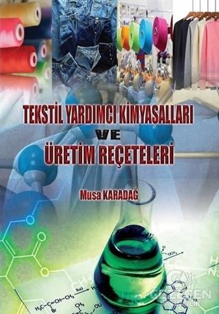 Tekstil Yardımcı Kimyasalları ve Üretim Reçeteleri