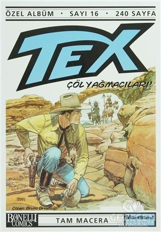 Tex Özel Albüm Sayı: 16 Çöl Yağmacıları!
