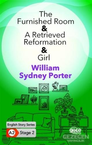 The Furnished Room - A Retrieved Reformation - Girl - İngilizce Hikayeler A2 Stage 2