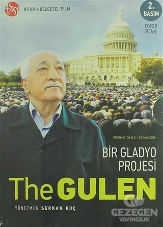 The Gülen : Bir Gladyo Projesi