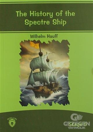 The History Of The Spectre Ship İngilizce Hikayeler Stage 6