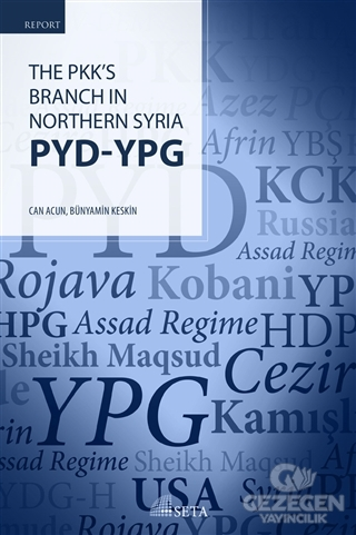 The Pkk's Branch In Northern Syria PYD - YPG