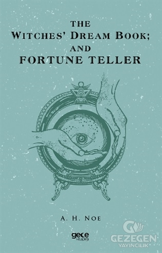 The Witches Dream Book; And Fortune Teller