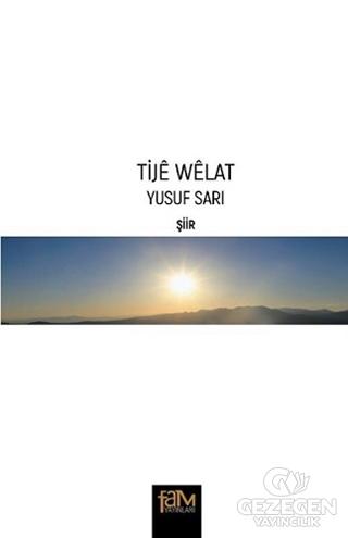 Tije Welat